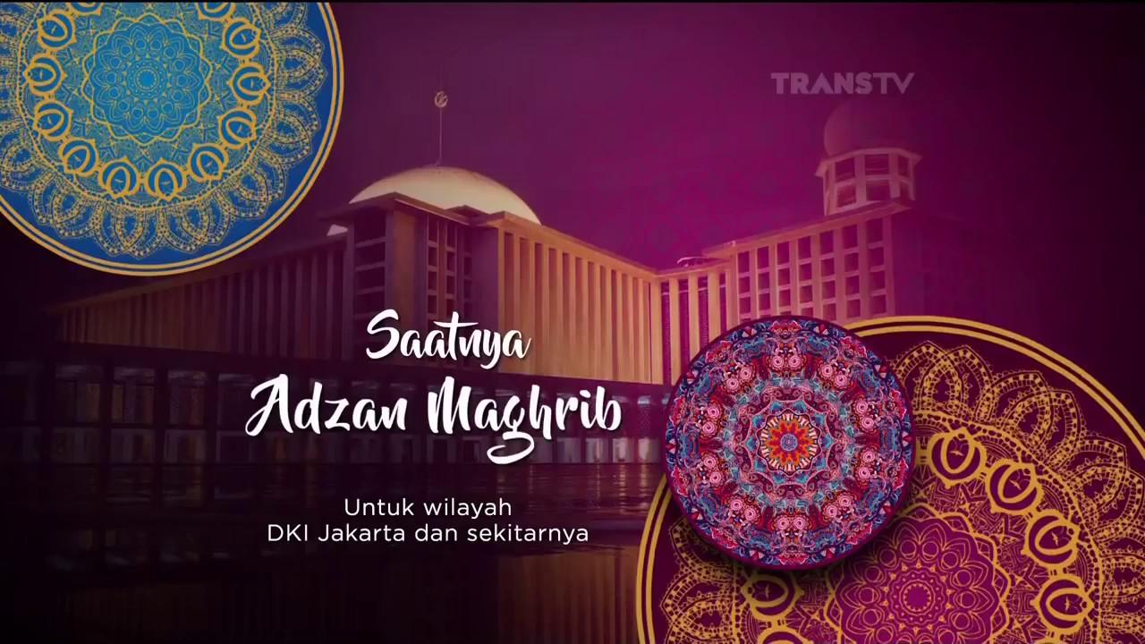 Adzan Maghrib Transtv 2017 Ramadhan Youtube