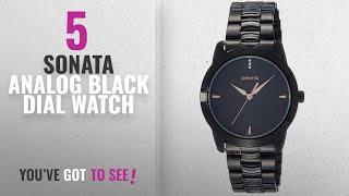 Top 10 Sonata Analog Black Dial Watch [2018]: Sonata Analog Black Dial Men's Watch - NF7924NM01