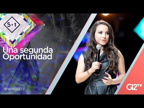 Una segunda oportunidad - Ps. Sara Castellanos