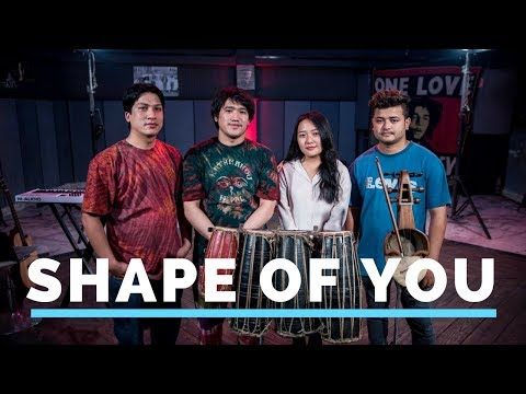 Ed Sheeran | Shape Of You ( Cover )| Niran Dangol feat. Palsang Lama