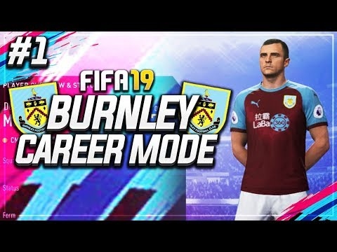 DEAN MARNEY IS COMING HOME!! #1 - FIFA 19 BURNLEY CAREER MODE!!