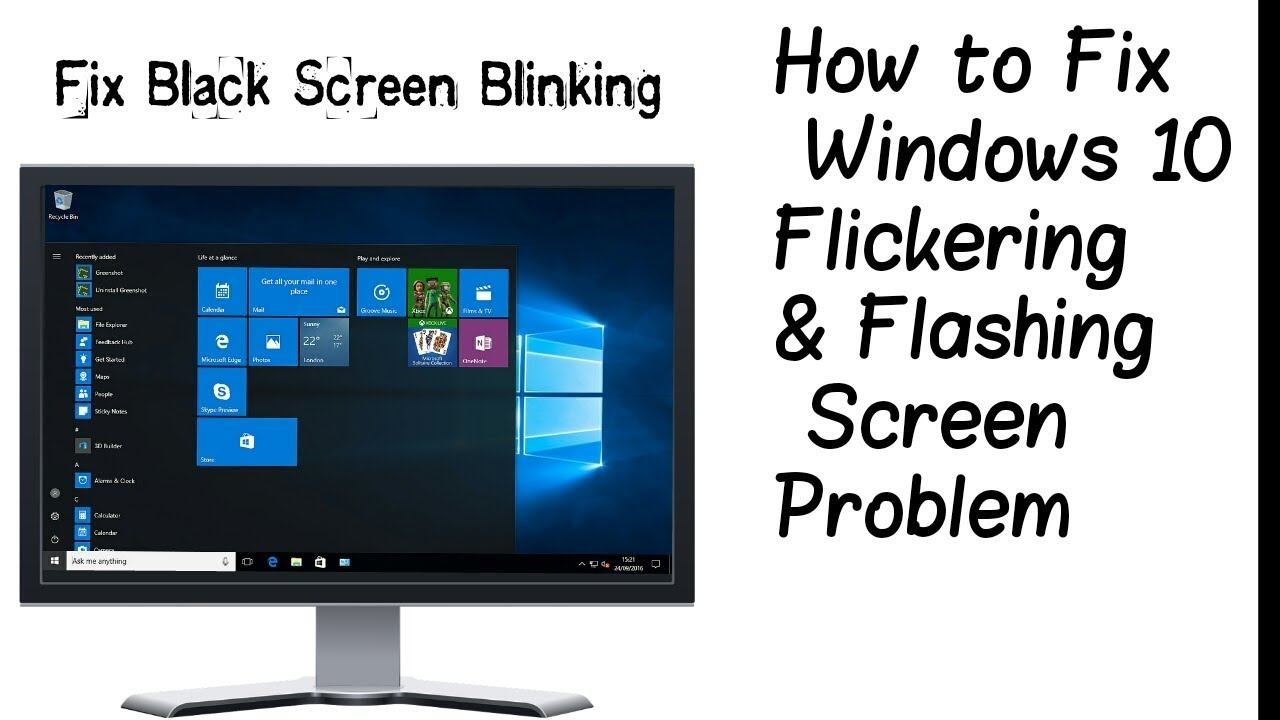 How to Fix Windows 10 Screen Flashing and Flickering Problem