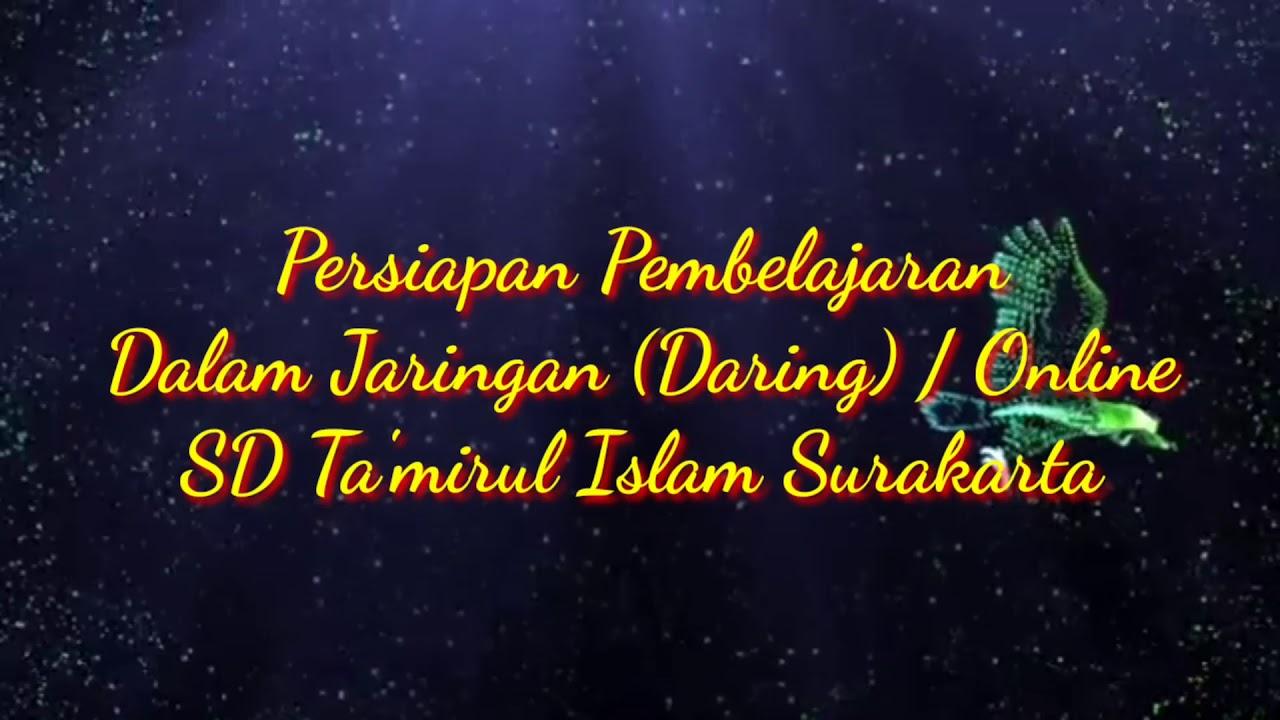 Dalam Jaringan (Daring) | Pembelajaran Online | Persiapan | SD Ta'mirul Islam Surakarta