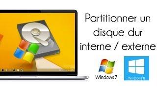 Partitionner un disque dur interne / externe - Windows 7 / 8 / 8.1