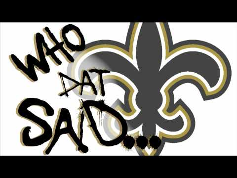 WHO DAT SAID (NEW ORLEANS SAINTS)