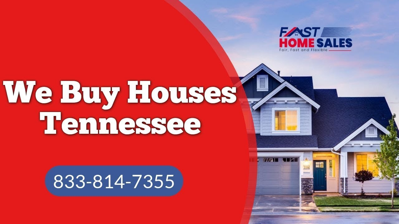 We Buy Houses Tennessee - CALL 833-814-7355