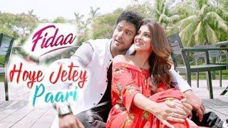 Hoye Jetey Paari Lyrics - Fidaa - Yash Dasgupta, Sanjana-lyrics legend