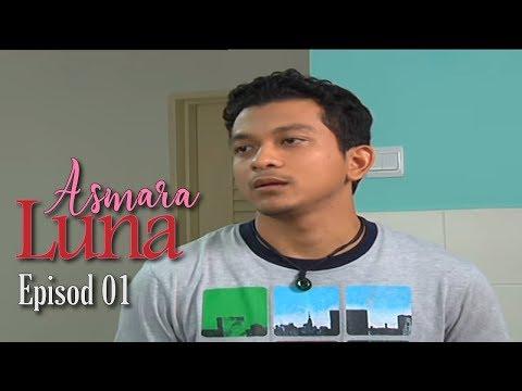 Asmara Luna | Episod 1