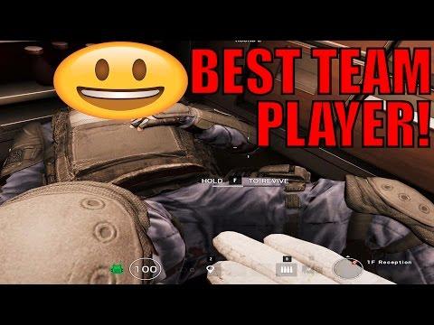 Best Team Player! - Rainbow Six Siege Gameplay