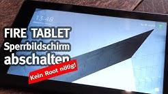 Fire Tablet: Sperrbildschirm abschalten (kein Root nötig!)