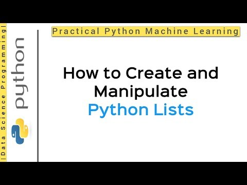 Python 3 Programming Tutorial - Lists | P.1 | How to Create and Manipulate Python Lists