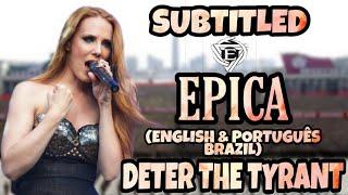 EPICA - DETER THE TYRANT (LEGENDADO ENGLISH & PORTUGUÊS BRAZIL) OFFICIAL LIVE VIDEO