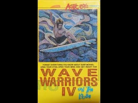 WAVE WARRIORS IV - full movie 1989