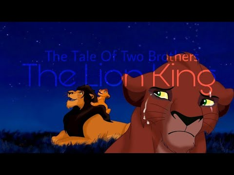 The Lion King The Tale Of Two Brothers Fanmade Youtube