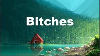 Tove Lo ‒ Bitches [Lyrics] 🎤 ft. Charli XCX, Icona Pop, Elliphant, ALMA
