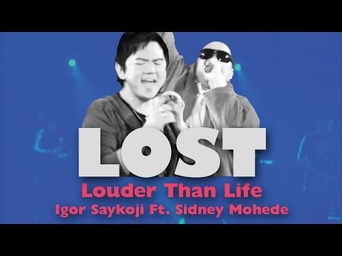 Igor Saykoji Ft. Sidney Mohede - Lost - Louder Than Life