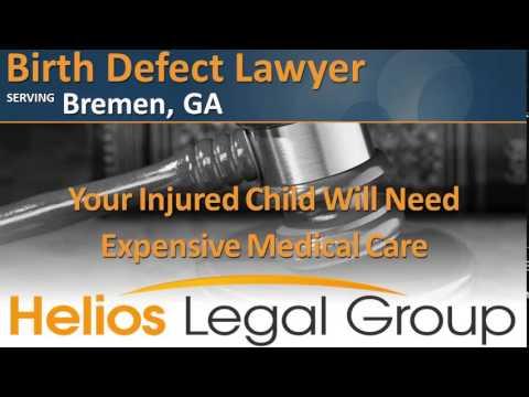 Bremen Birth Defect Lawyer & Attorney - Georgia