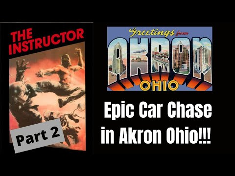 Car Chase - Akron, Ohio (The Instructor 1983)- Part 2