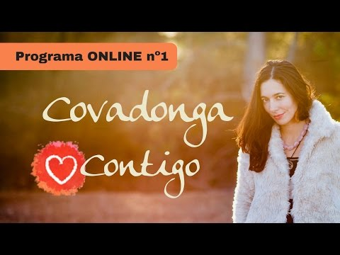 Covadonga Contigo   Programa Online 1 - El Karma