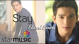 EDWARD BENOSA ft. MARION AUNOR - Stay (Official Lyric Video)