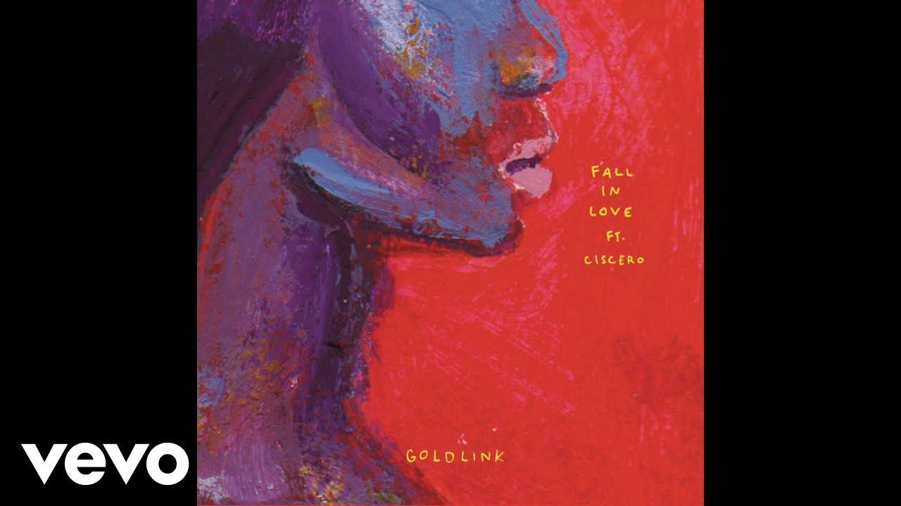 GoldLink - Fall In Love (Ft. Ciscero)