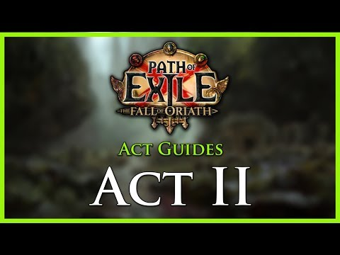 Path of Exile: Act & Leveling Guides - Act II