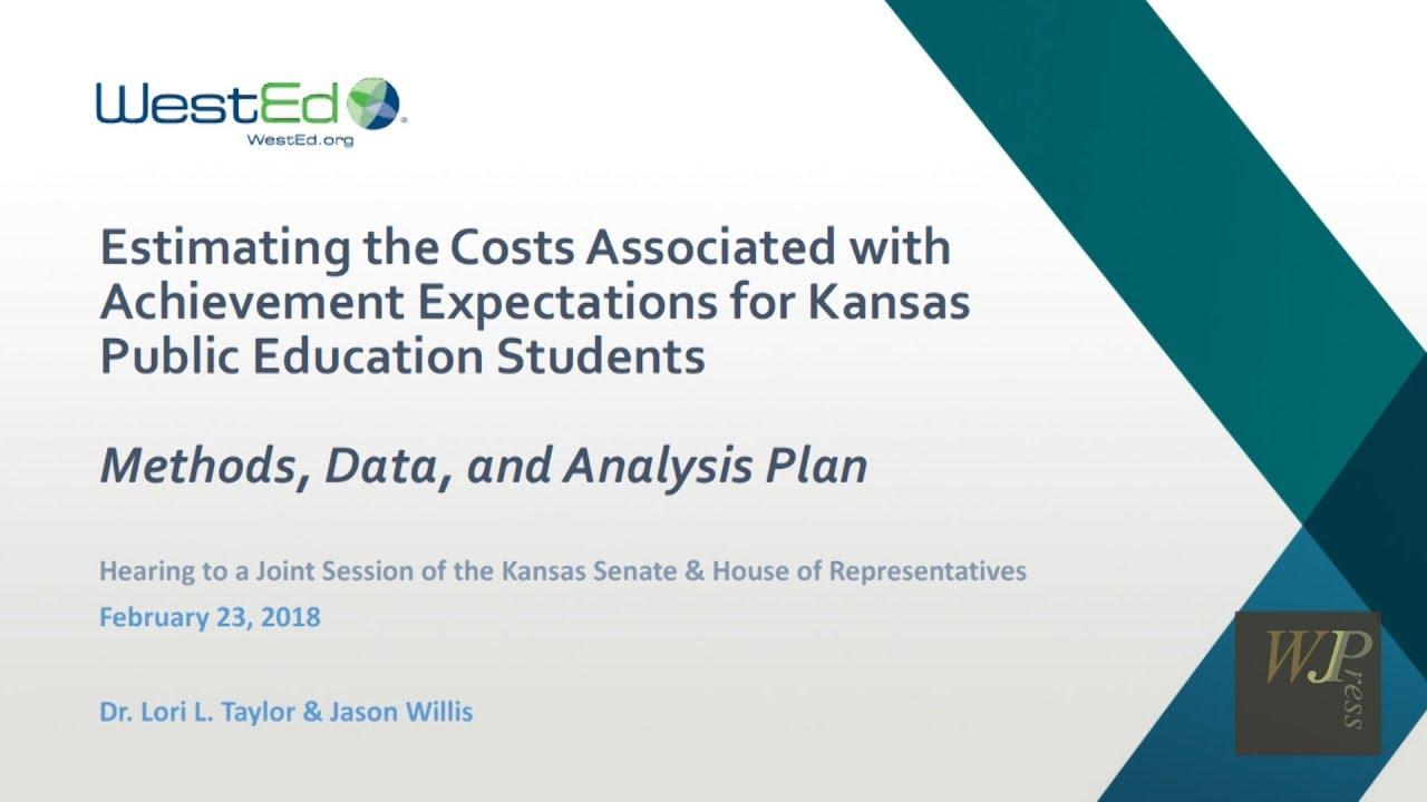 KS Ed Consultants' Study - Methodology Presentation to Joint Mtg K-12  Education Budget Committees