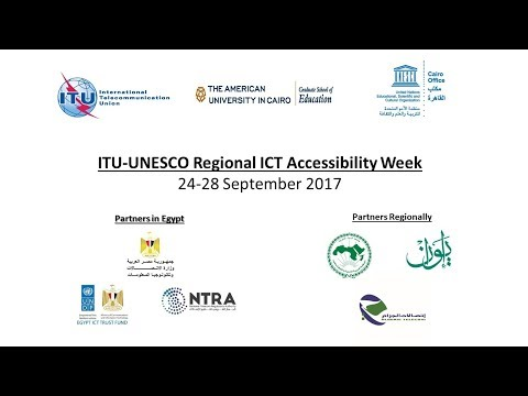 The  Regional ICT Accessibility Week workshops - ITU/UNESCO in collaboration with GSE