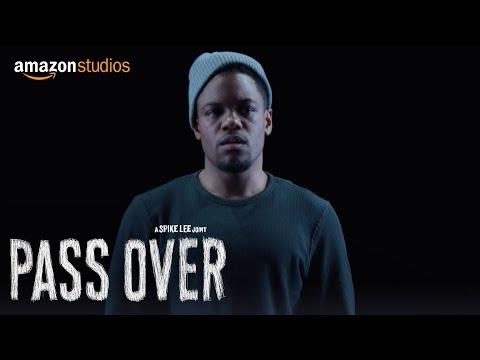 Pass Over - Official Trailer   Amazon Studios