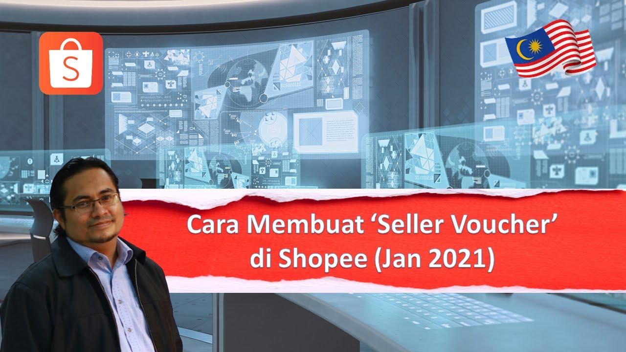 [SHOPEE] Tutorial Cara Buat Seller Voucher di Shopee (Jan 2021)