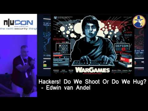 nullcon Goa 2017 Hackers! Do we shoot or do we hug? By Edwin Van Andel