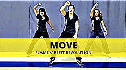 """Move"" || FLAME || Dance Fitness || REFIT® Revolution"