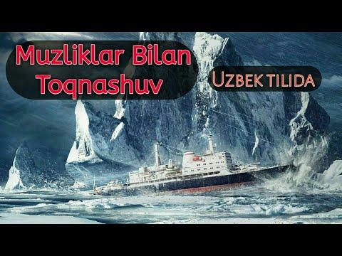Aysberg Bilan To'qnashuv Uzbek Tilida Tarjima Kinolar Kino 2019 Uzbek Tilida#aysberg_bilan_toqnashuv