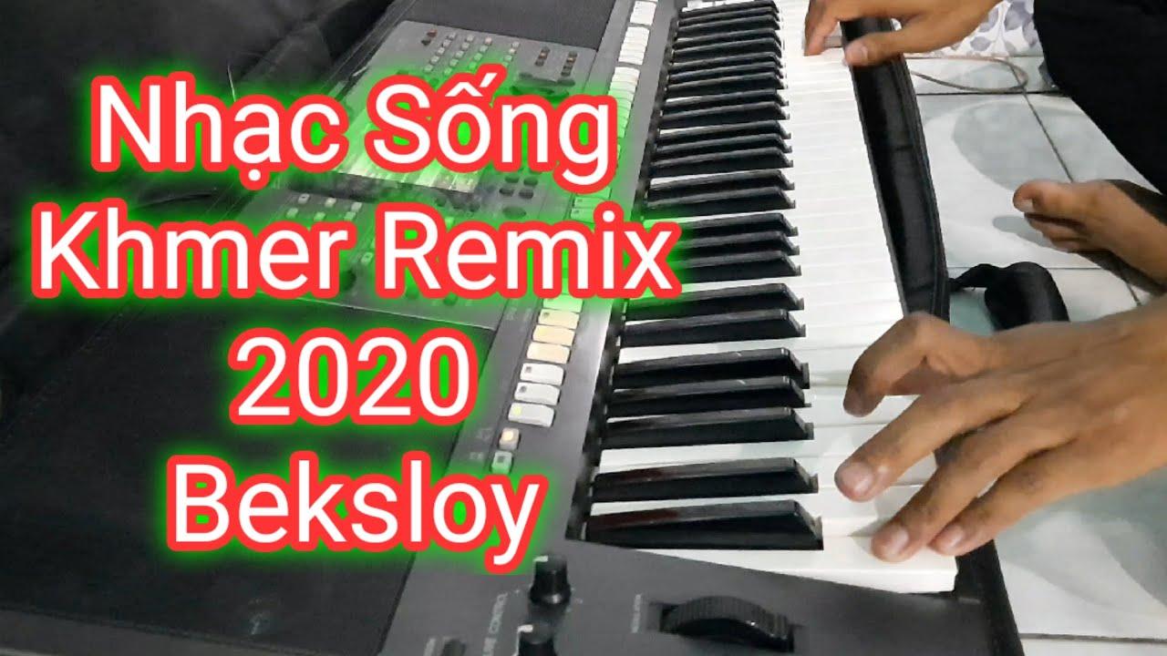 Nhạc Sống Khmer Remix 2020 | kok her te eng phiên bản mới | phol sơn khmer