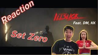 "【REACTION】Part 1 l ILLSLICK - ""Set Zero"" Feat. DM, KK l PREPHIM"