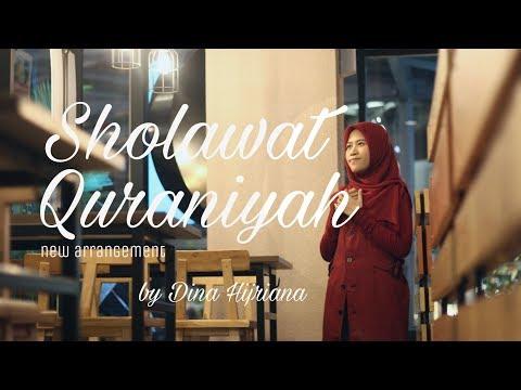 Sholawat Quraniyah Dina Hijriana Sholawat Cover Terbaru Full Lirik Dan Terjemahan