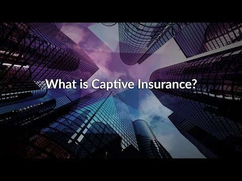 What Is Captive Insurance?
