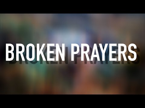 Broken Prayers - [Lyric Video] Riley Clemmons