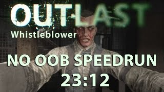 Outlast Whistleblower No OoB Speedrun 23:12 (PC) (Former World Record)