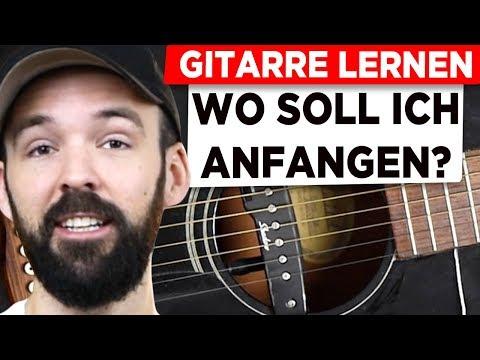 Gitarre Lernen Für Anfänger  - Wo Soll Ich Bloß Anfangen?