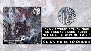 Empress AD - On My Return (Audio)