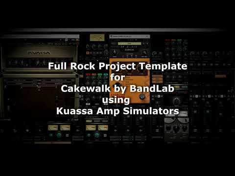 Cakewalk by BandLab – Full Rock Project Template with Kuassa Amps