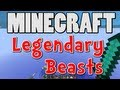 Minecraft Legendary Beasts Mod - New Bosses! New Weapons! (Mod Showcase Test Drive)
