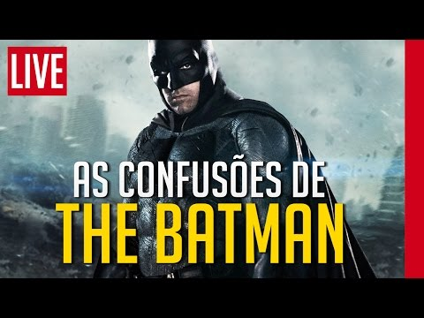THE BATMAN, o que está acontecendo?