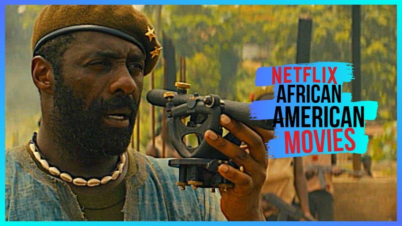 Download Top 5 Netflix African American movies ✔