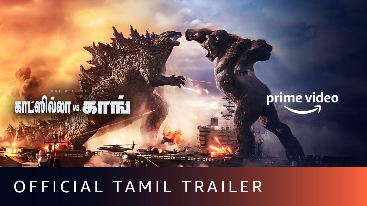 Godzilla Vs. Kong - Official Tamil Trailer | Alexander Skarsgård, Millie Bobby Brown, Rebecca Hall,