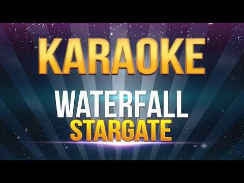 Stargate - Waterfall KARAOKE