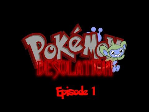 Pokemon Desolation Episode 1: Enter The Flash.