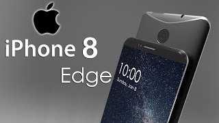 iPhone 8 Edge Concept with Dual Edge Water Proof Design & Forged Steel Frame