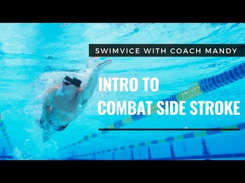 Introduction To The Combat Side Stroke - CSS